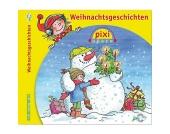 Pixi hören: Weihnachtsgeschichten, 1 Audio-CD