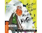 Sie sind ein schlechter Mensch, Mr. Gum!, 1 Audio-CD